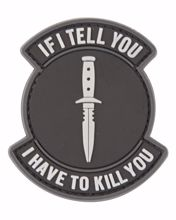 If I Tell You, I have To Kill You Patch